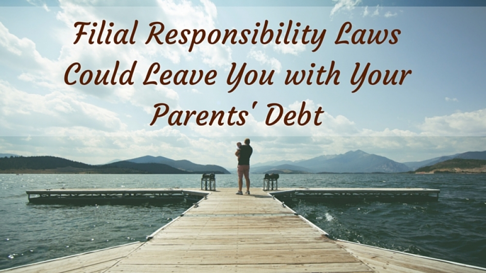 Filial Responsibility Laws Could Leave You with Your Parents' Debt